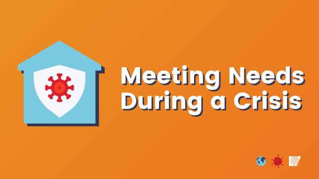 Meeting Needs during a Crisis