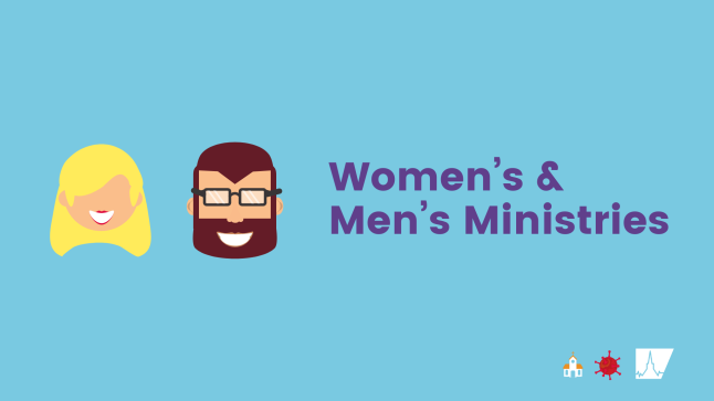 Women's & Men's Ministries during COVID-19