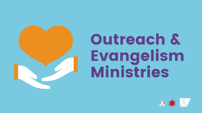 Outreach & Evangelism Ministries during COVID-19