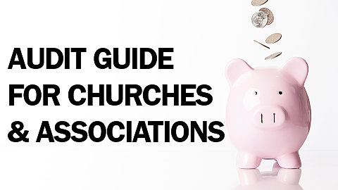 Audit Guide for Churches & Associations