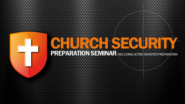 Church Security Preparation Seminar