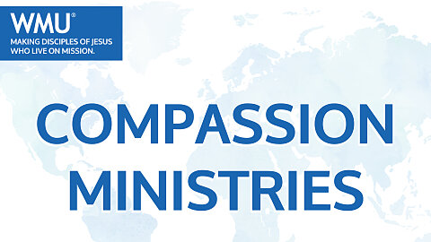 WMU Compassion Ministries