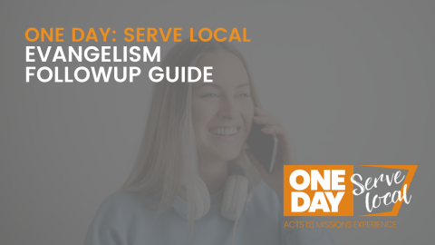 SERVE LOCAL: Evangelism Followup Guide