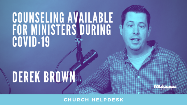 Church Helpdesk: Counseling Available For Ministers During COVID-19