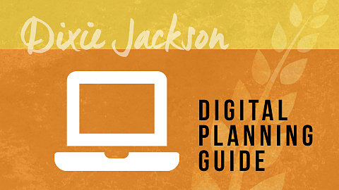 Planning Guide — Dixie Jackson