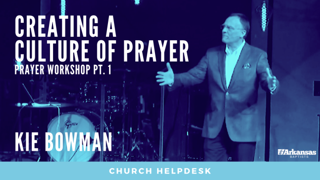 Church Helpdesk: Prayer Workshop Pt. 1