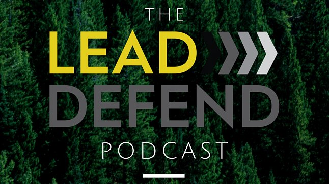 Lead > Defend Podcast: Mentors And What We've Learned From Them