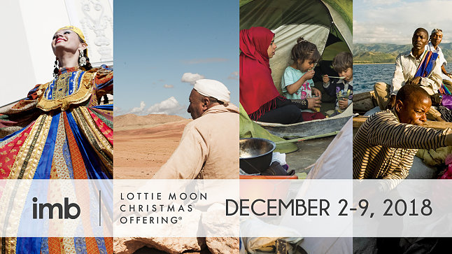 2018 Lottie Moon Christmas Offering and Week of Prayer for International Missions