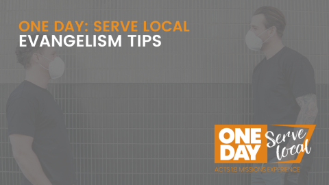 SERVE LOCAL: Evangelism Tips