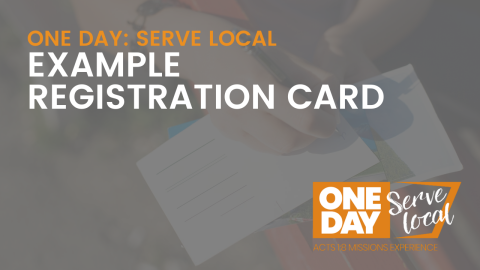SERVE LOCAL: Example Registration Card