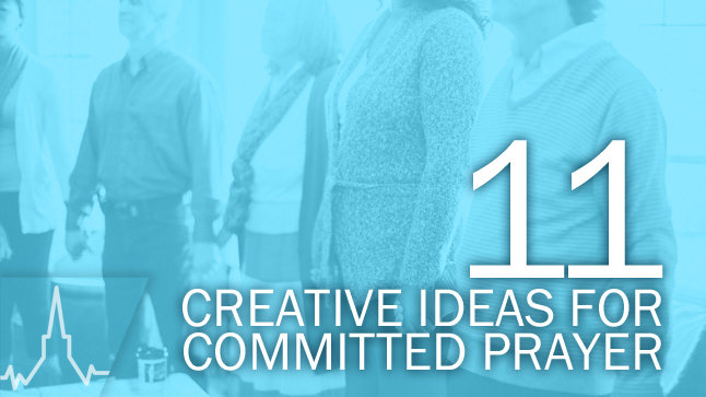 Prayer in Your Church: Creative Ideas