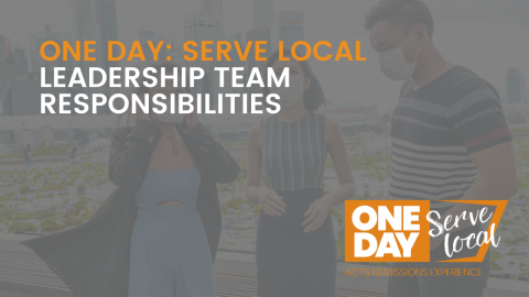 SERVE LOCAL: Leadership Team Responsibilities